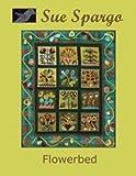 Sue Spargo Books: Flowerbed Wall Quilt 31''x38''