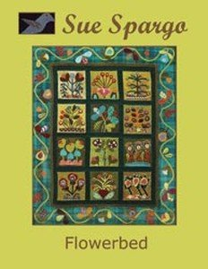 Sue Spargo Books: Flowerbed Wall Quilt (Embroidery Pattern Wool)