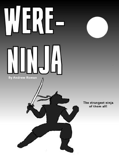 Amazon.com: Were-Ninja (Chronicles of Were-Ninja Book 1 ...