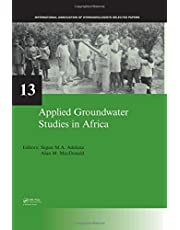 Applied Groundwater Studies in Africa: IAH Selected Papers on Hydrogeology, volume 13