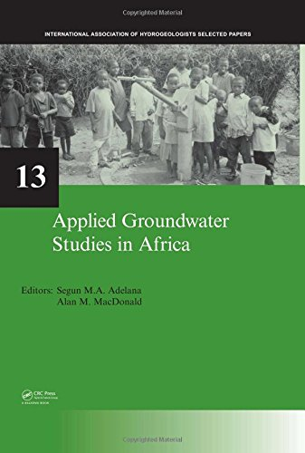 Applied Groundwater Studies in Africa: IAH Selected Papers on Hydrogeology, volume 13 by CRC Press