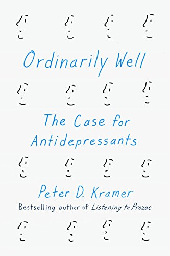 ordinarily-well-the-case-for-antidepressants