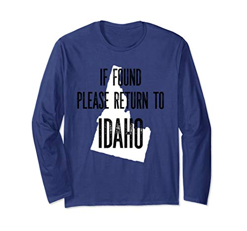 Funny if found please return to Idaho Gem State  Long Sleeve T-Shirt