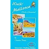 Walk! Mallorca: North and Mountains
