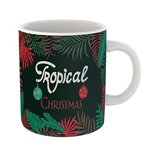 Emvency 11 Ounces Coffee Mug Abstract Tropical Palm Leaves Written Phrase Christmas Bali Beautiful Botanical White Ceramic Glossy Tea Cup With Large C-handle