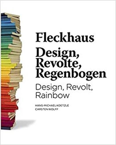 Book cover from Fleckhaus: Design, Revolt, Rainbow by Willy Fleckhaus