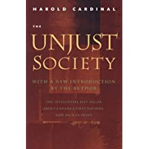 The Unjust Society ,by Cardinal, Harold ( 1999 ) Paperback