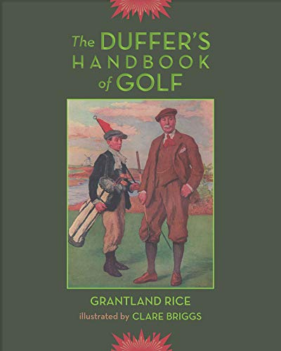 The Duffer's Handbook of Golf por Grantland Rice