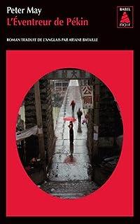 [Série chinoise, 6] : L'éventreur de Pékin, May, Peter