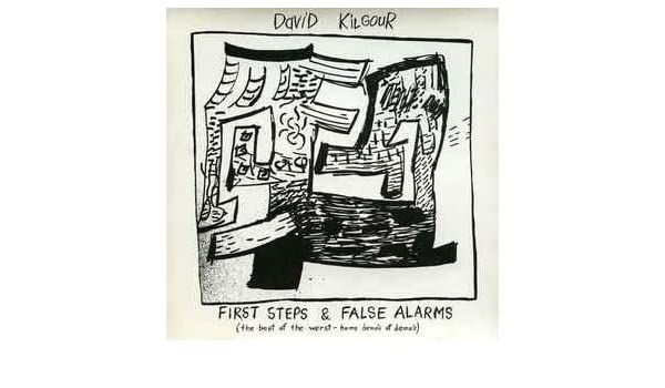 David Kilgour - First Steps & False Alarms - Amazon.com Music