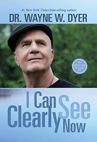 I Can See Clearly Now de [Dyer, Wayne W.]