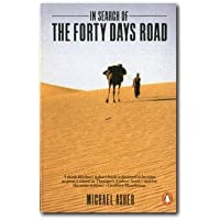 In Search Of The Forty Days Road Adventures