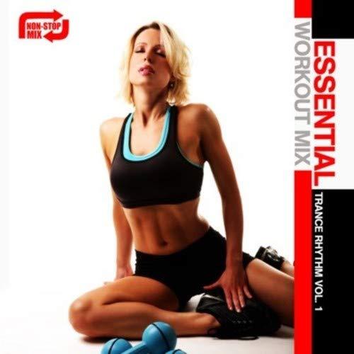 Essential Workout Mix: Trance Rhythm Vol. 1