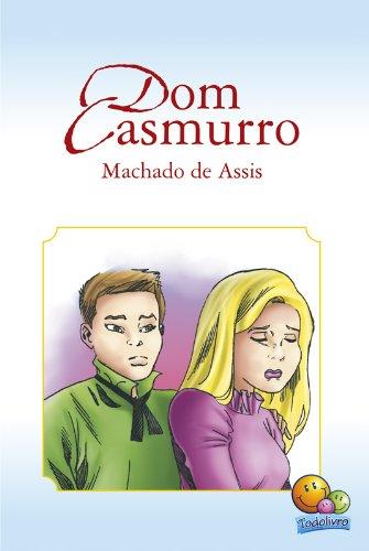 Clássicos da Literatura: Dom Casmurro
