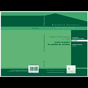 Rapport d'information de la délégation aux droits des femmes sur l'avenir et la justice du système de retraites (French…