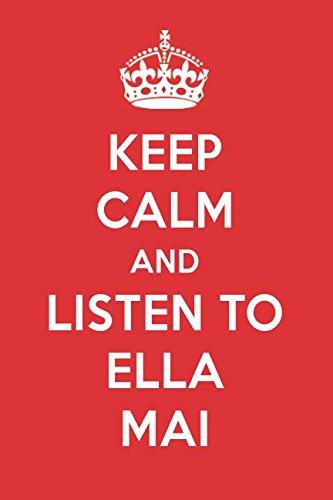 Keep Calm And Listen To Ella Mai: Ella Mai Designer Notebook