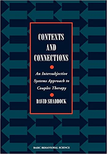 Amazon com: Contexts And Connections: An Intersubjective Approach To
