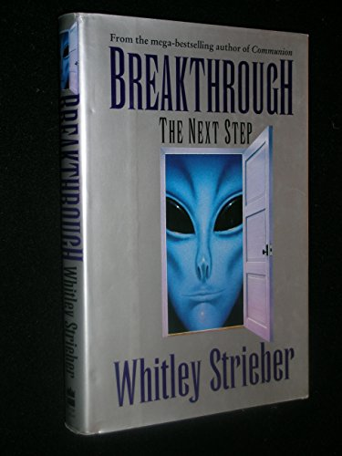 a review of whitley striebers novels communion breakthrough the next step and billy