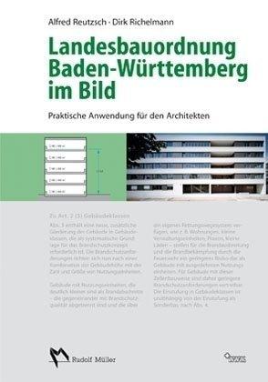 Landesbauordnung Baden-Württemberg im Bild: Praktische Anwendung für den Architekten
