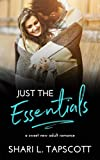 Just the Essentials: A Sweet New Adult Romance by  Shari L. Tapscott in stock, buy online here