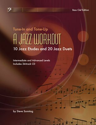 Tune-In and Tone-Up A Jazz Workout (Bass Clef)