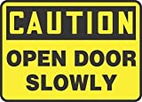 10''Hx14''W Black/Yellow Aluminum CAUTION OPEN DOOR SLOWLY Admittance & Exit Sign