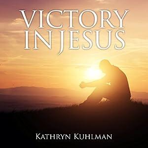 Victory in Jesus Audiobook