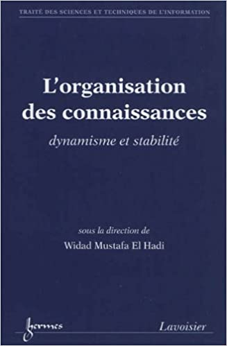 En ligne L'organisation des connaissances : Dynamisme et stabilité epub, pdf