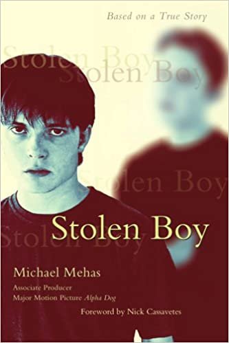 Stolen Boy Based On A True Story Michael Mehas 9781605280004