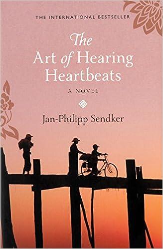 The Art of Hearing Heartbeats - the international bestselling