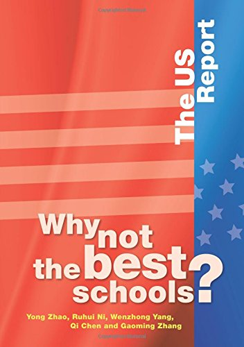 Why Not the Best Schools?: The US Report