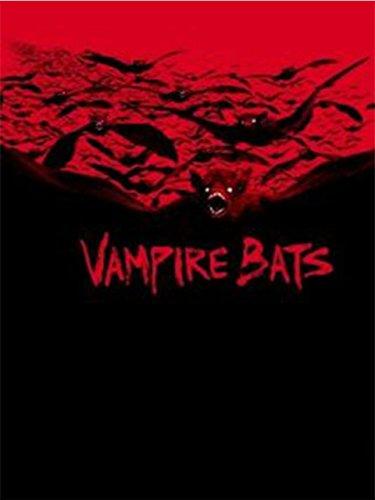 Vampire Bats - Zeit zur Fütterung! Film