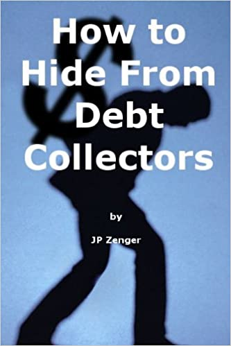 How to Hide From Debt Collectors