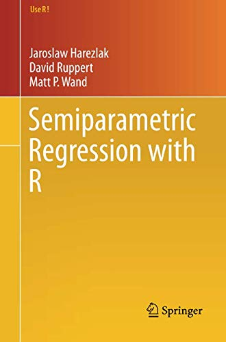 Semiparametric Regression with R (Use R!)