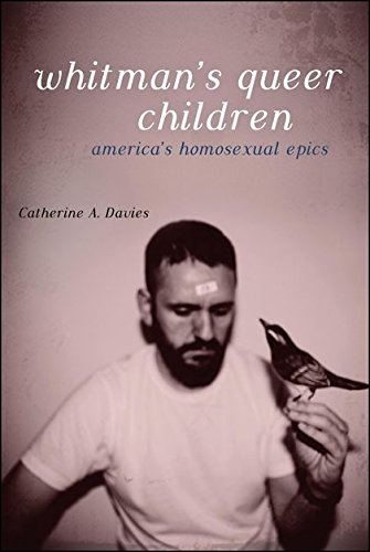 Whitman's Queer Children: America's Homosexual Epics