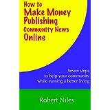 How to Make Money Publishing Community News Online