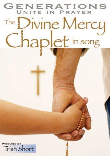 - Generations Unite in Prayer (CD Version): The Divine Mercy Chaplet in Song