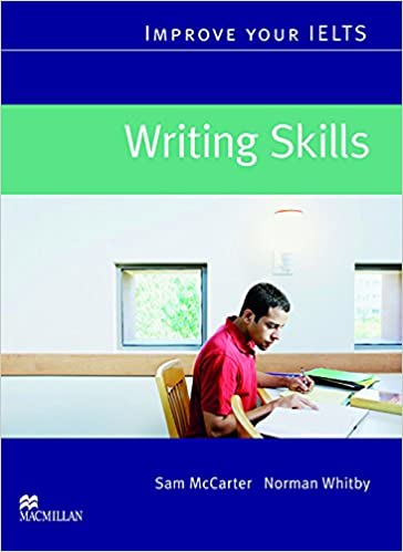 Improve Your IELTS: Writing Skills Paperback