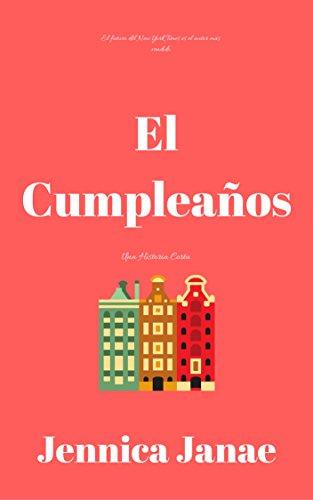 Amazon.com: El Cumpleanos: Una historia corta (Spanish ...