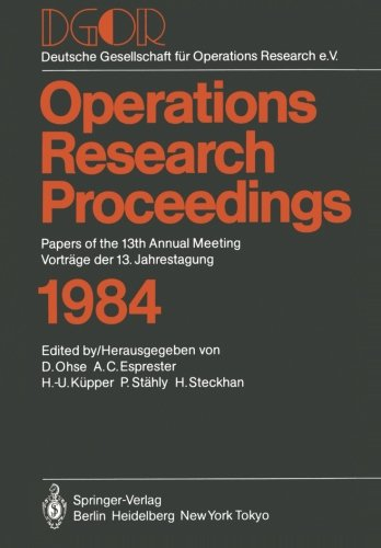 D.G.O.R.: Papers of the 13th Annual Meeting / Vorträge der 13. Jahrestagung (Operations Research Proceedings) (German Ed
