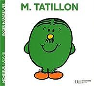 Monsieur Tatillon par Roger Hargreaves