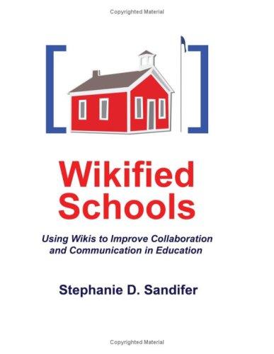Wikified Schools