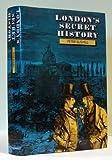"""""""London's Secret History"""" av Peter Bushell"""