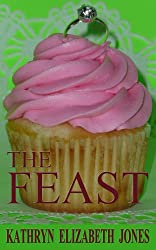 The Feast: A Parable of the Ring (The Parables of Virginia Bean Book 2)