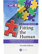 Fitting the Human: Introduction to Ergonomics / Human Factors Engineering, Seventh Edition