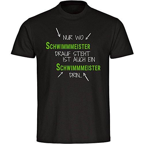 T-Shirt Nur wo Schwimmmeister drauf steht ist auch ein Schwimmmeister drin schwarz Herren Gr. S bis 5XL