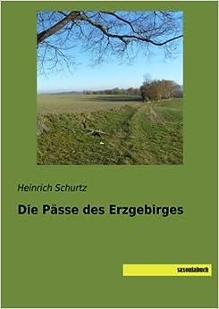 Die Paesse des Erzgebirges