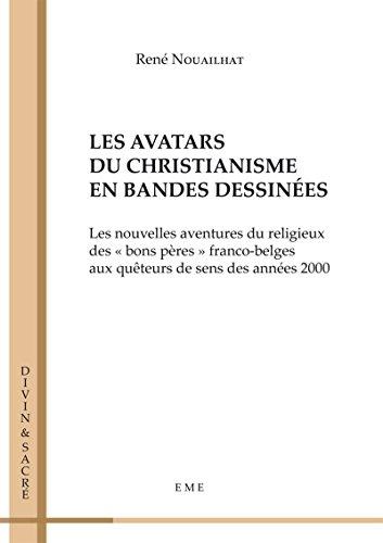 Les avatars du christianisme en bandes dessinées: Essai (Divin et Sacré) (French Edition)