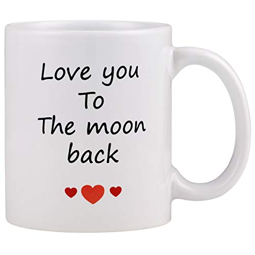 Funny Coffee Mug Love You to The Moon Back Coffee Cup Full of Love Novelty Gift for Men Women Lover Valentine's Day