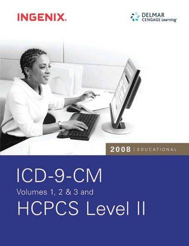 Download 2008 Educational ICD-9-CM Volumes 1, 2 & 3 & HCPCS Level II Pdf